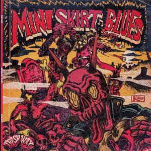 LP. Mini Skirt Blues : S/T.        Limited Edition.