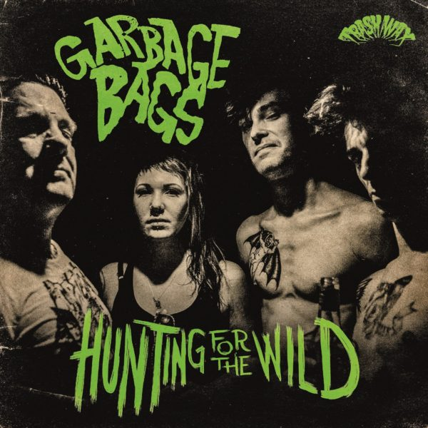 LP. The Garbage Bags : Hunting For The Wild.    Ltd Edition.