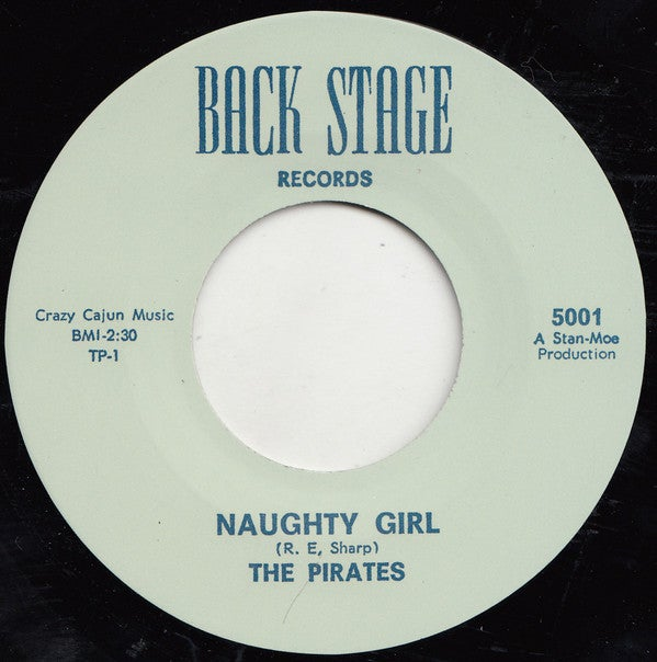 """7"""". The Pirates : Naughty Girl / Cuttin' Out.    Legendary 7""""."""