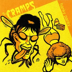 """7"""" EP.  The Cramps : Hanky Panky + 3.      (A&M Sessions)."""