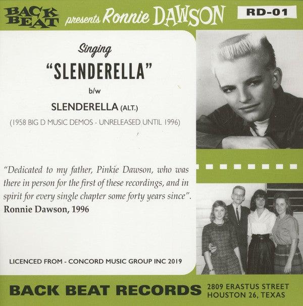 """7"""". Ronnie Dawson : Slenderella.   Ltd edition"""