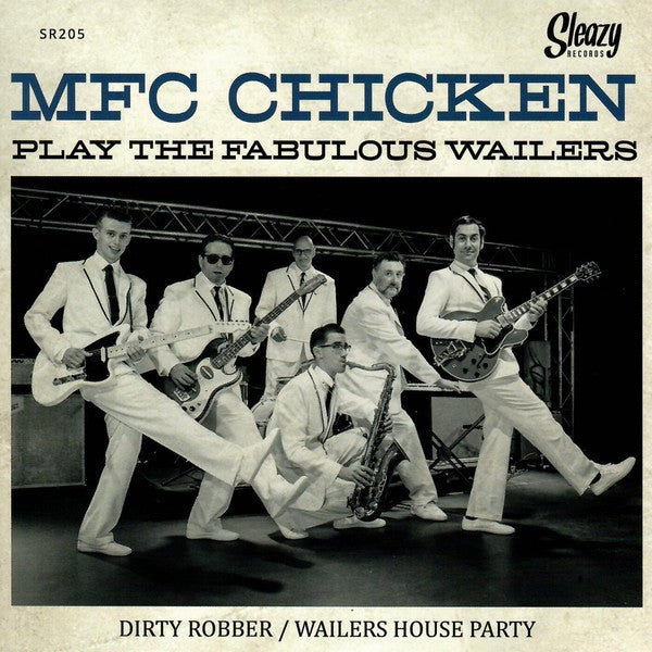 """7"""". MFC Chicken : Play The Fabulous Wailers"""