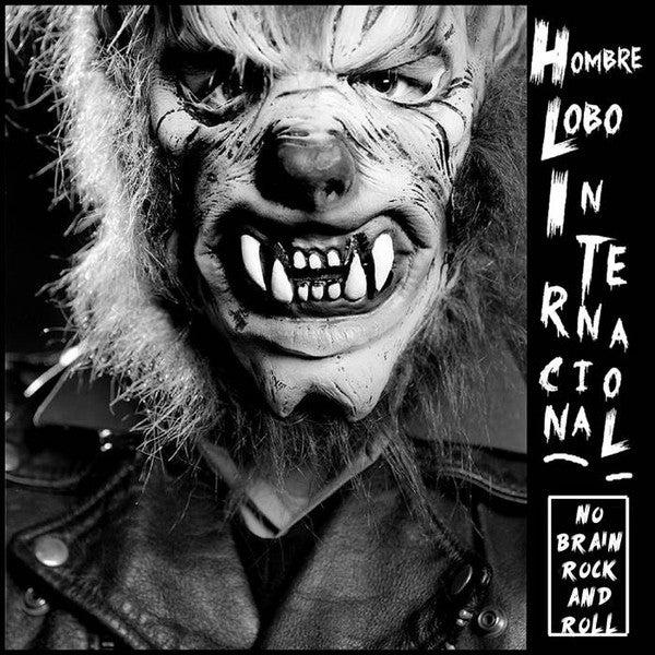 LP. Hombre Lobo Internacional : No Brain Rock & Roll
