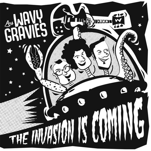 """7"""". Wavy Gravies : The Invasion Is Coming."""