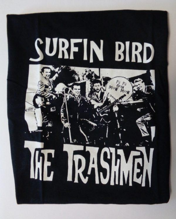 T-Shirt : The Trashmen : Surfin Bird.   M. L. XL. XXL.