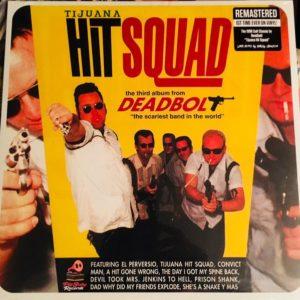 LP. Deadbolt : Tijuana Hit Squad.