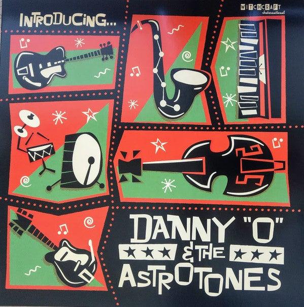 LP. Danny 'O' & The Astrotones : Introducing.....