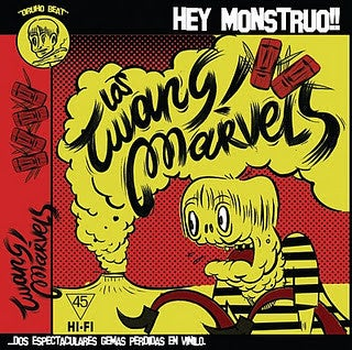 "7"". Los Twang Marvels : Hey Monstruo +1"