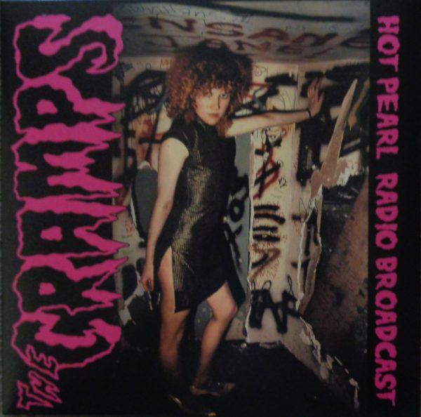 LP. Cramps : Hot Pearl Radio Broadcast.       (Yawn).