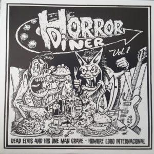 "7"" EP. Dead Elvis & Hombre Lobo : Horror Diner."