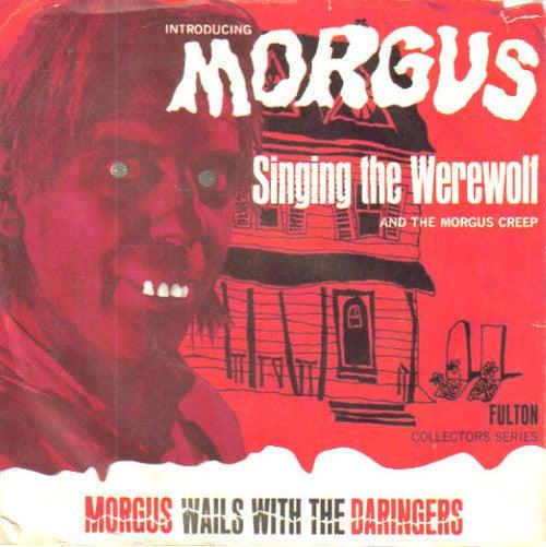 "7"" Repro. Morgus & The Daringers : Werewolf / The Morgus Creep."