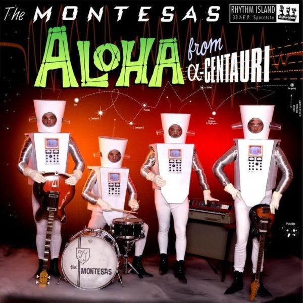 "10"" LP. The Montesas : Aloha From A-Centauri.    Last Copies."