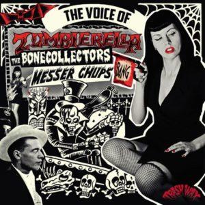 LP : Messer Chups/Bonecollectors : Voice Of Zombierella.   Ltd edition re-issue.
