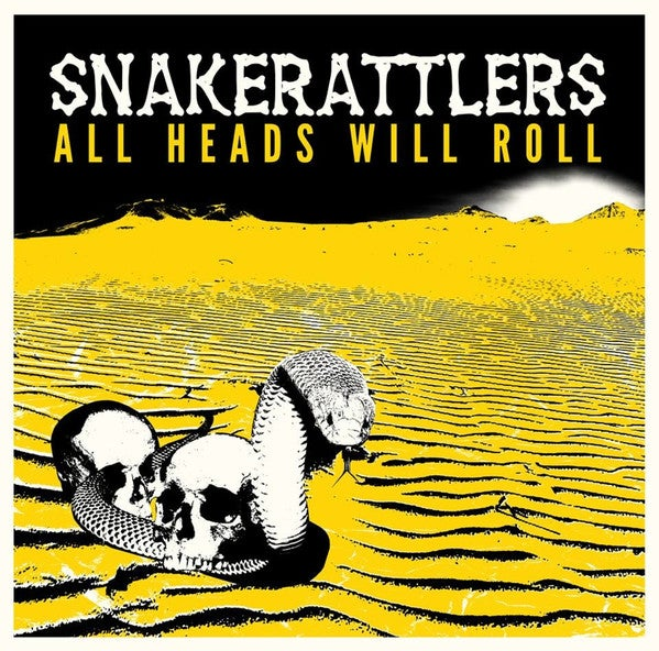 LP. The Snakerattlers : All Heads Will Roll.