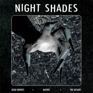 """7"""". The Night Shades : Dead Nerves +2.     Ltd Edition Pink vinyl."""