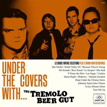LP. The Tremolo Beer Gut : Under The Covers With.