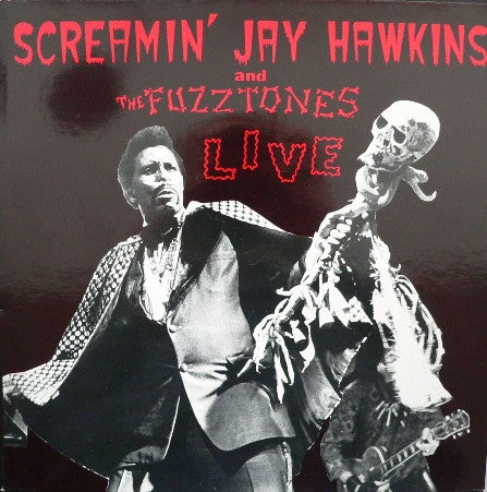 LP. Screamin Jay Hawkins & The Fuzztones. : Live.  Expanded edition.