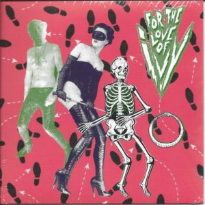 """7""""EP.  For The Love Of Ivy : I Wanna Do This Again +3.  Back In Stock."""
