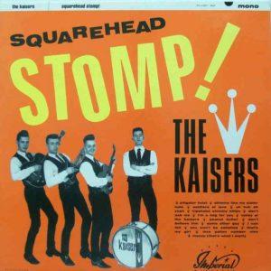 LP. The Kaisers : Squarehead Stomp.