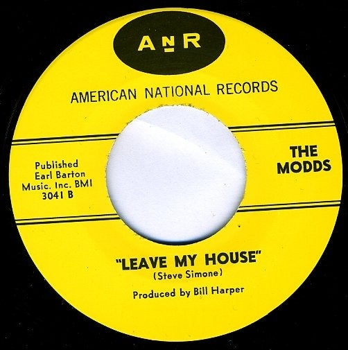"""7"""" The Modds : Leave My House +1"""