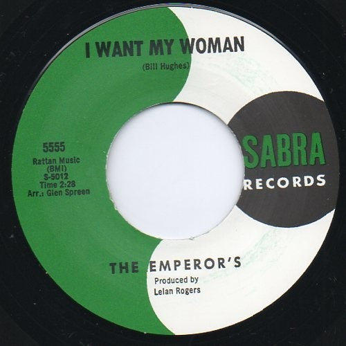 """7"""" The Emperors : I Want My Woman / And Then."""