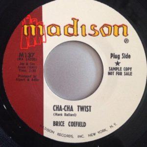 "7"" Brice Coefield : Cha Cha Twist. REPRO."