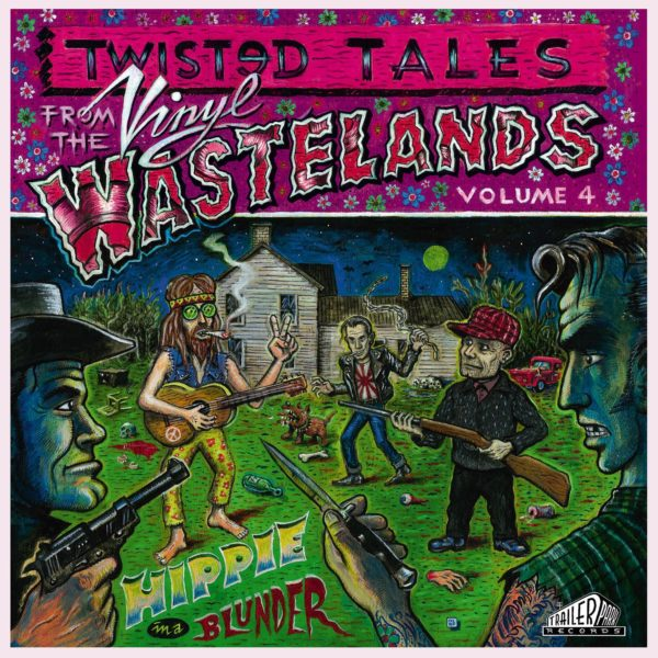LP. V.A. : Hippy In A Blunder.  Vol 4 of Vinyl Wastelands Twisted Tales.
