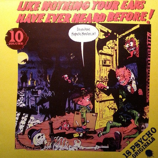 LP. V.A. : Vol 10. Like Nothing Your Ears Have Ever Heard Before !