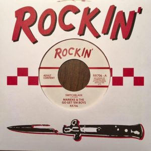 "7"". Marieke & The Go Get 'Em Boys : Switchblade.  Ltd Edition 319 copies."