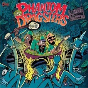 LP The Phantom Dragsters : At Tiki Horror Island.