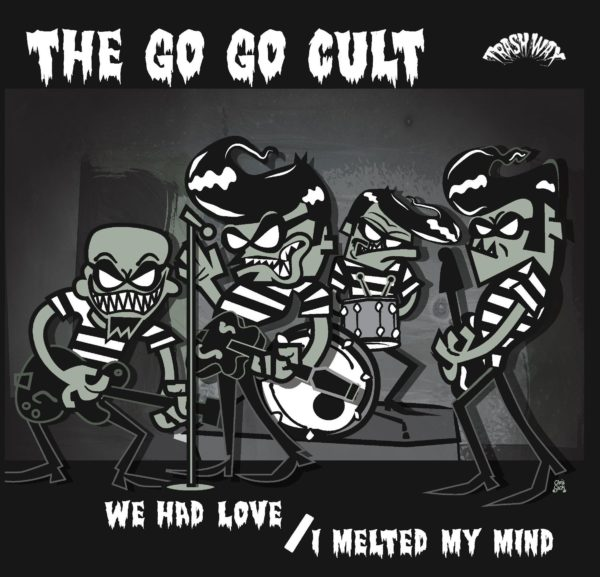 """OUT NOW. 7"""" The Go Go Cult : We Had Love / I Melted My Mind. Ltd Edition 300 copies."""