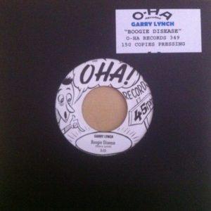 "7"" Garry Lynch : Boogie Disease.  OHA Ltd Edition."