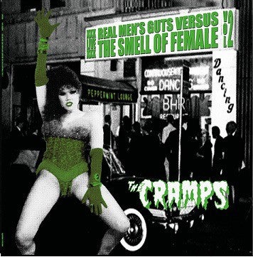 LP. The Cramps : Real Mens Guts Versus The Smell Of Female Vol 2.