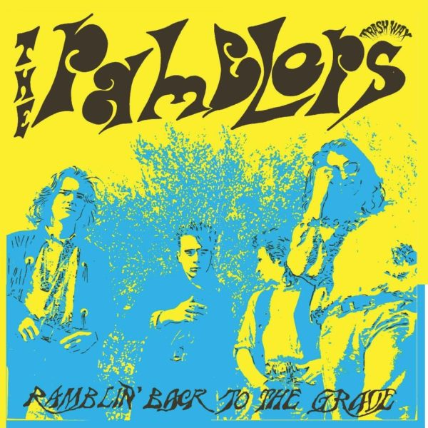 """OUT NOW. 7"""" The Ramblers : Ramblin' Back.     Blue Vinyl."""
