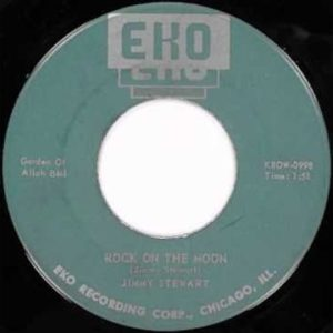 """7"""" Jimmy Stewart : Rock On The Moon.  Covered by The Cramps."""
