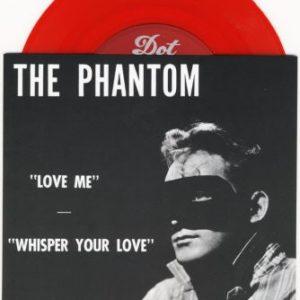 "7"" The Phantom : Love Me.  Ltd Edition Red Vinyl."