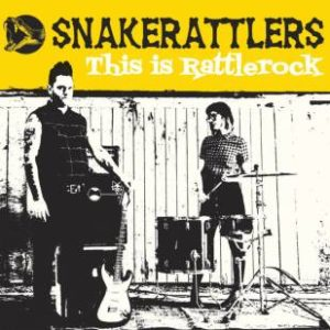 CD  The Snakerattlers : This Is Rattlerock