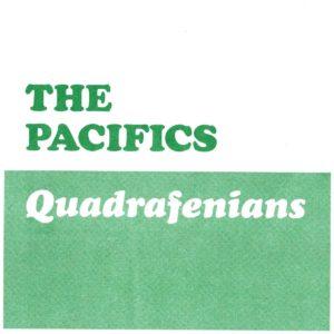 EP  The Pacifics : Quadrafenians EP.  (The Irish Milkshakes)