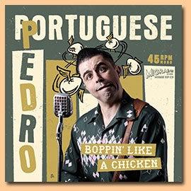 """7"""" Portuguese Pedro : Boppin Like A Chicken."""