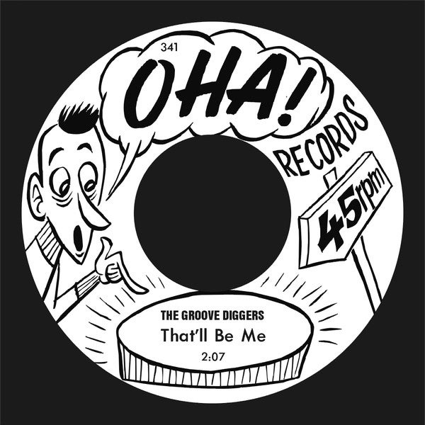 """7"""" The Groovediggers : That'll Be Me. Ultra Ltd (150 copies) single sided."""