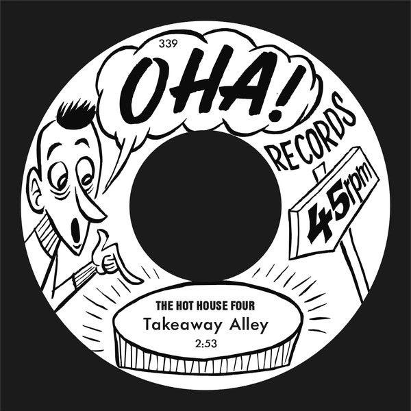 "7"" Hot House Four : Takeaway Alley. Ultra Ltd (150 copies) single sided."