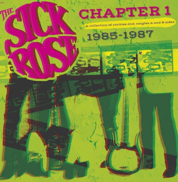 LP The Sick Rose : Chapter 1 (1985-87).