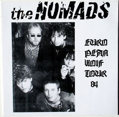 LP The Nomads : European Wolf Tour. Ltd Edition from early 90's.
