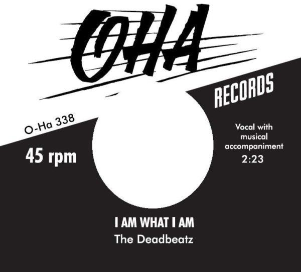 """7"""" The DeadBeatz : Run I Am What I Am.  Ltd Edition 150 copies."""