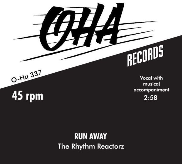 "7"" Rhythm Reactorz : Run Away.  Ltd Edition 150 copies."