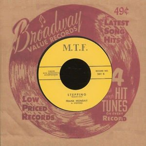 """7"""" Frank Monday & The Steppers : Stepping. Ltd Edition Repro."""