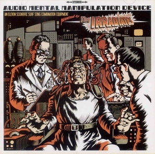 LP The Irradiates : Audio Mental Manipulation Device. Ltd Edition White Vinyl.