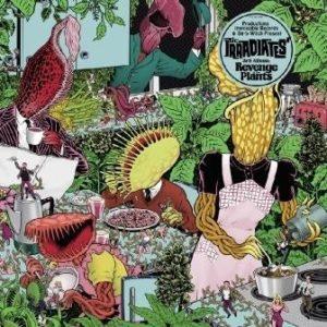 LP The Irradiates : Revenge Of The Plants.