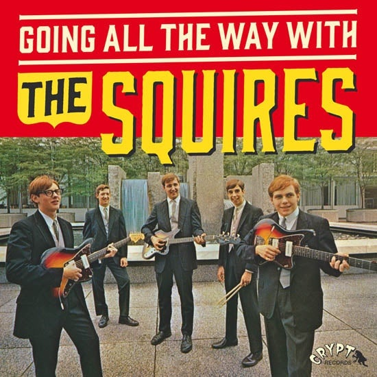 """LP+7"""" The Squires : Going All The Way With. Completely revised edition."""
