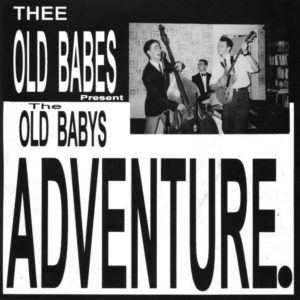"""7"""" EP Thee Old Babes : The Old Babys Adventure..5 Track Ltd Edition."""